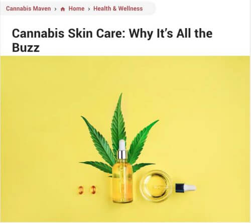 Cannabis Maven - Cannabis Skin Care: Why It's All the Buzz